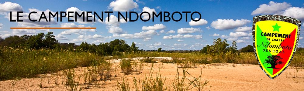 Le campement Ndomboto au Sénégal